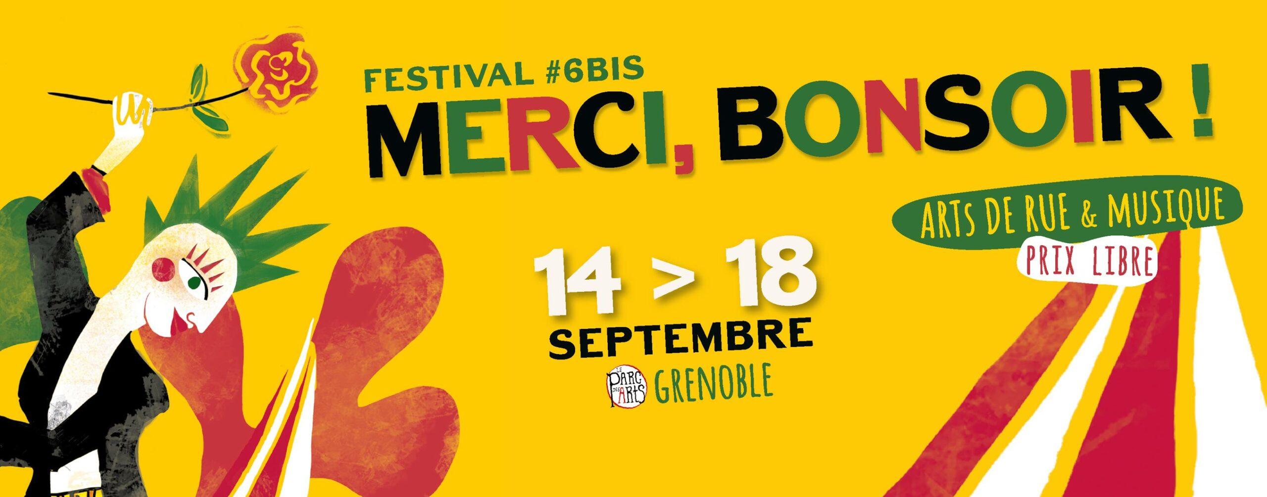 FESTIVAL MERCI, BONSOIR ! #6BIS